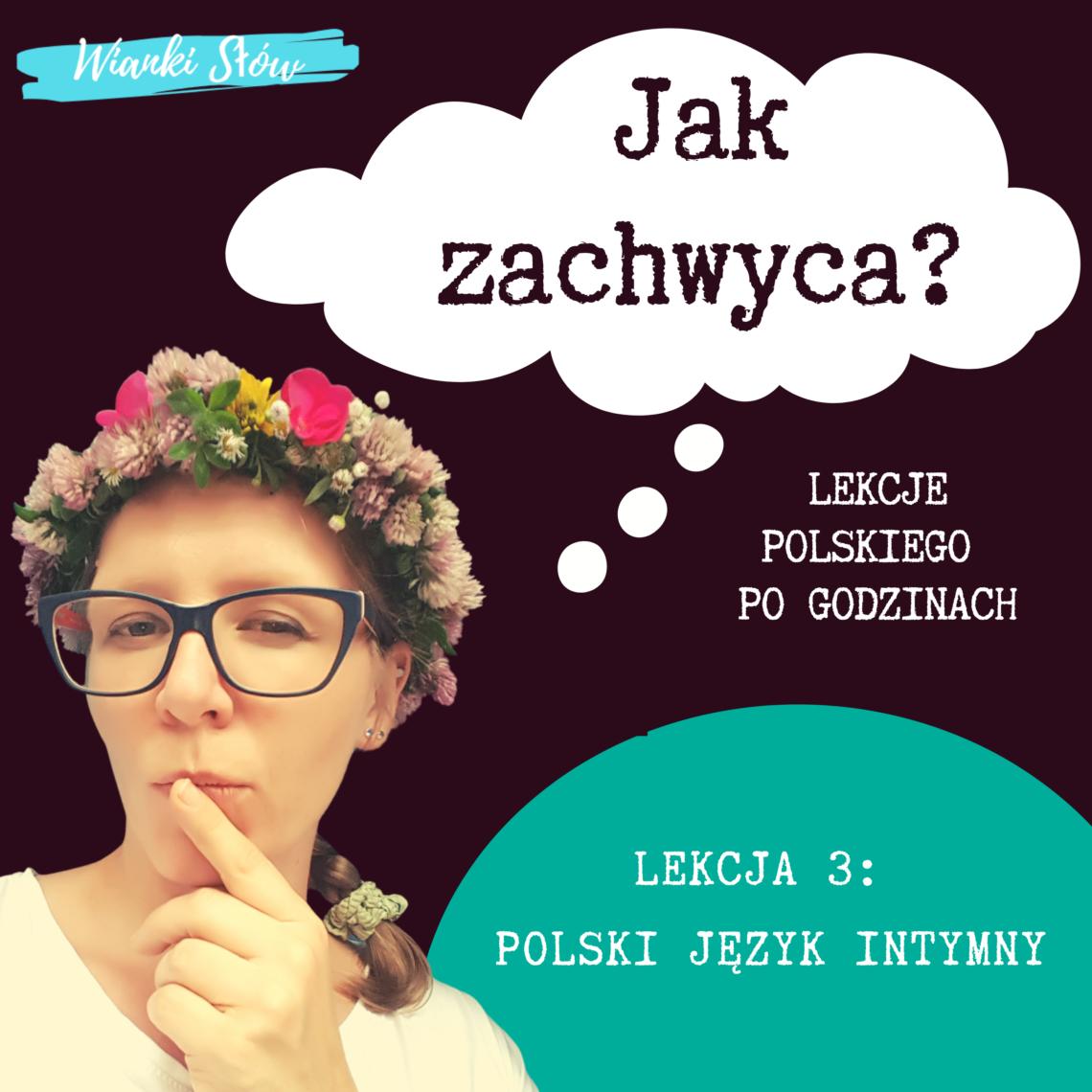 Lekcja3: Polski język intymny